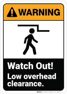 Warning: Watch Out Low Overhead Clearance ANSI - Wall Sign