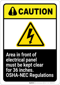 Caution: Area Must Be Kept Clear OSHA NEC ANSI - Wall Sign