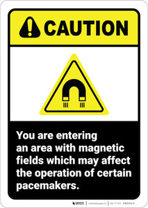 Caution: Area With Magnetic Fields May Effect Pacemakers ANSI - Wall Sign