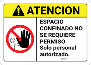 Caution: Non Permit Confined Space Spanish ANSI - Wall Sign
