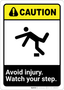 Caution: Avoid Injury Watch Your Step ANSI - Wall Sign