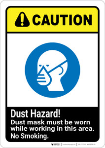 Caution: Dust Hazard Mask Worn While Working No Smoking ANSI - Wall Sign