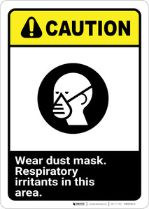 Caution: Dust Mask Respiratory Irritants ANSI - Wall Sign