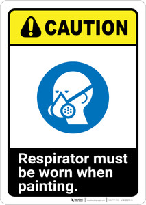Caution: Respirator Must Be Worn When Painting ANSI - Wall Sign