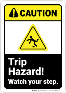 Caution: Trip Hazard Watch Your Step ANSI - Wall Sign