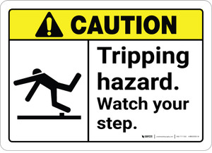 Caution: Tripping Hazard Watch Your Step ANSI - Wall Sign