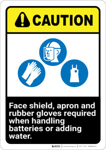 Caution: Wear Face Shield Gloves Adding Water Batteries ANSI - Wall Sign