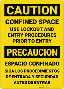 Caution: Confined Space Use Lockout Entry Procedures Bilingual Spanish - Wall Sign