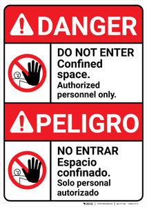 Danger: Do Not Enter Confined Space Authorized Only ANSI Bilingual Spanish - Wall Sign