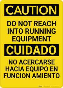 Caution: Do Not Reach into Running Equipment Bilingual Spanish - Wall Sign