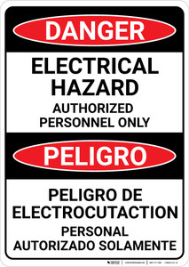 Danger: Electrical Hazard Authorized Only Bilingual Spanish - Wall Sign