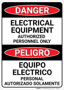 Danger: Electrical Equipment Authorized Only Bilingual Spanish - Wall Sign