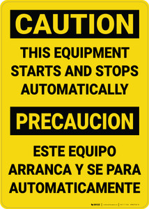 Caution: This Equipment Starts and Stops Automatically Bilingual Spanish - Wall Sign