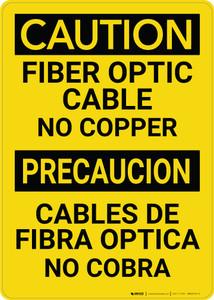 Caution: Fiber Optic Cabel No Copper Bilingual Spanish - Wall Sign