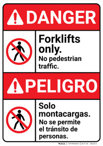 Danger: Forklifts Only No Pedestrian Traffic Bilingual Spanish - Wall Sign