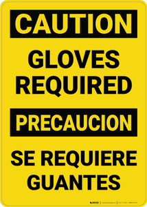 Caution: Gloves Required Bilingual Spanish - Wall Sign