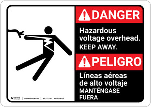 Danger: Hazardous Voltage Overhead Keep Away Bilingual Spanish - Wall Sign