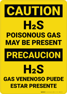 Caution: H2S Poisonous Gas May Be Present Bilingual Spanish - Wall Sign