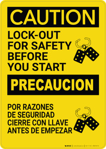 Caution: Lockout For Safety Before You Start Bilingual Spanish - Wall Sign