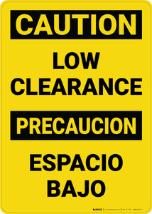 Caution: Low Clearance Bilingual Spanish - Wall Sign