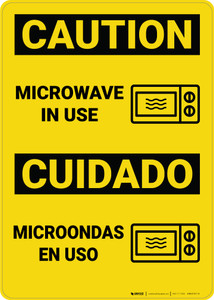 Caution: Microwave in Use Bilingual Spanish - Wall Sign