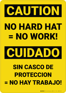 Caution: No Hard Hat No Work Bilingual Spanish - Wall Sign