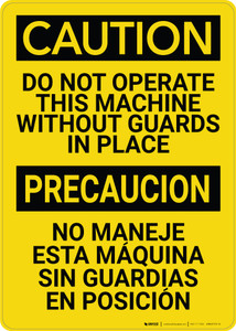 Caution: Do not Operate This Machine Without Guards Bilingual Spanish - Wall Sign