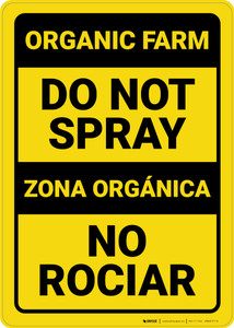 Caution: Do Not Spray Bilingual Spanish - Wall Sign