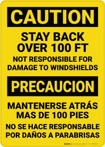 Caution: Stay Back 100 ft Not Responisble for Damage Bilingual Spanish - Wall Sign