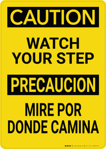 Caution: Watch Your Step Bilingual Spanish - Wall Sign