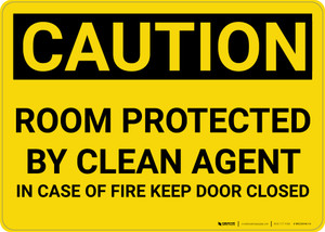 Caution: Room Protected by Clean Agent Keep Door Closed - Wall Sign