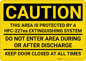 Caution: Area Protected by a HFC-227ea Extinguisher System - Wall Sign
