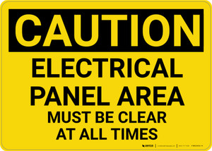Caution: Electrical Panel Area Must be Clear at All Times - Wall Sign