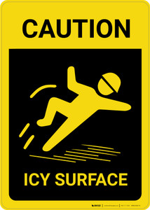 Caution: Icy Surface Vertical with Graphic - Wall Sign