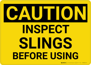 Caution: Inspect Slings Before Using - Wall Sign
