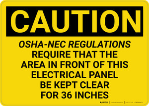 Caution: OSHA NEC Require Electrical Panel Kept Clear 36 Inches - Wall Sign
