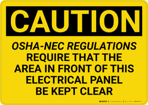 Caution: OSHA NEC Require Electrical Panel Kept Clear - Wall Sign