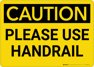 Caution: Please Use Handrail - Wall Sign