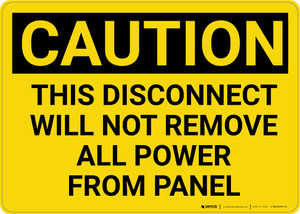 Caution: Disconnect Will Not Remove All Power From Panel - Wall Sign