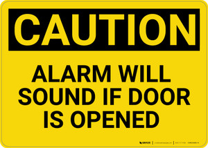 Caution: Alarm will Sound if Door is Opened - Wall Sign