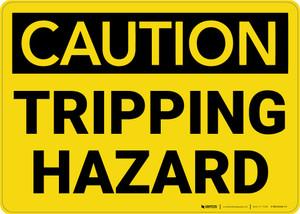 Caution: Tripping Hazard - Wall Sign