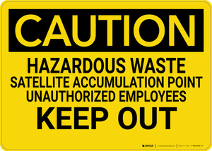 Caution: Hazardous Waste Satellite Accumulation Point - Wall Sign