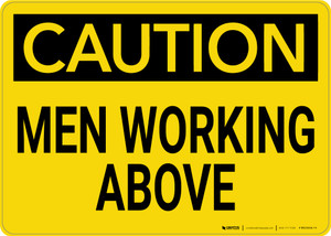 Caution: Men Working Above - Wall Sign