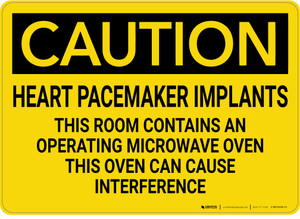 Caution: Heart Pacemaker Implants Room Contains Microwave - Wall Sign
