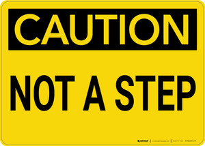 Caution: Not A Step - Wall Sign