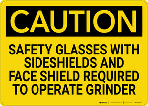 Caution: Safety Glasses With Sideshields Required - Wall Sign