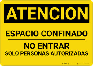 Caution: Confined Space Do Not Enter Spanish - Wall Sign