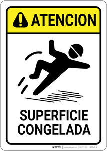 Caution: Icy Surface Superficie Congelada Spanish - Wall Sign