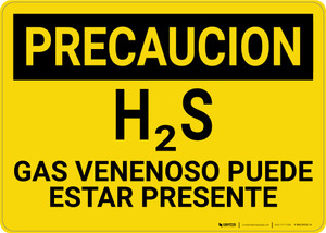 Caution: H2S Poisonous Gas May Be Present Spanish - Wall Sign