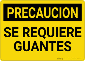 Caution: Gloves Required Spanish - Wall Sign